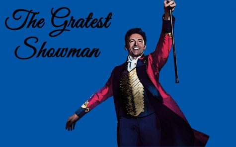 """The greatest show is """"The Greatest Showman"""""""