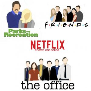 Netflix announced that some of their fan favorite shows, That 70s Show, Parks and Recreation, and The Office, will be removed from their platform.
